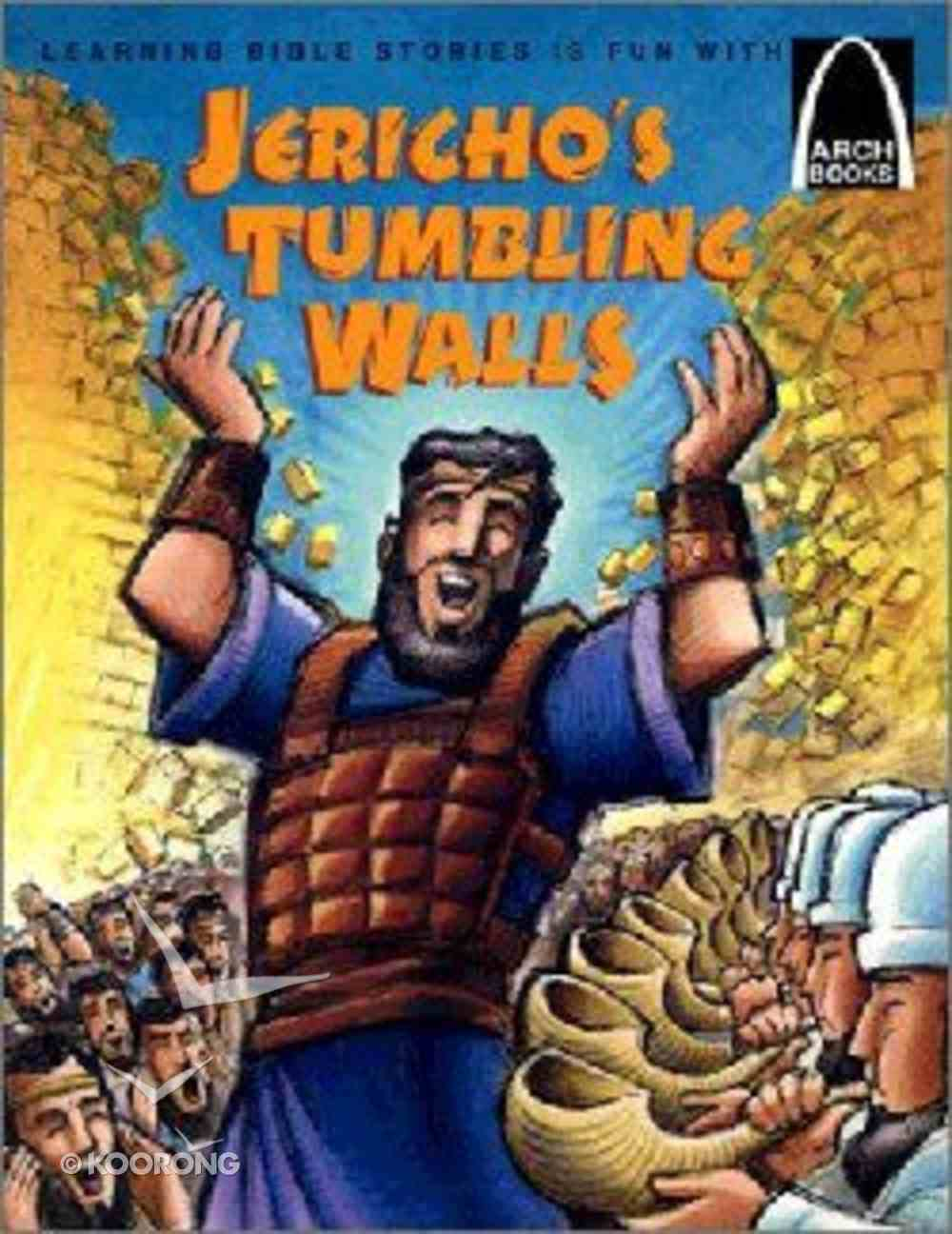 Jericho's Tumbling Walls (Arch Books Series) Paperback