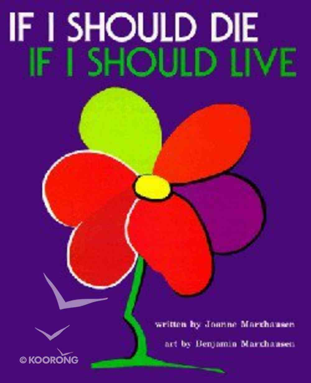 If I Should Die, If I Should Live Paperback