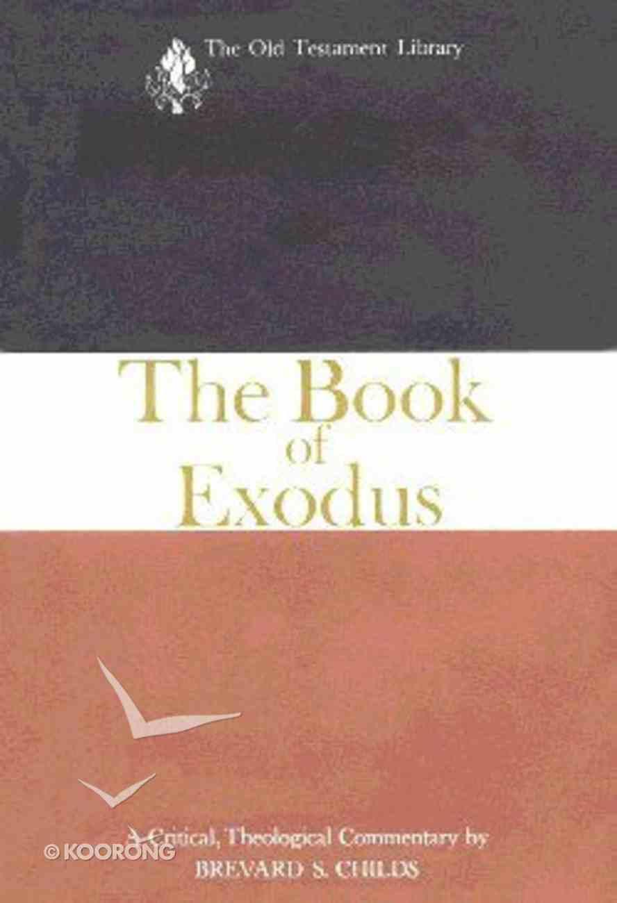Exodus (Old Testament Library Series) Hardback