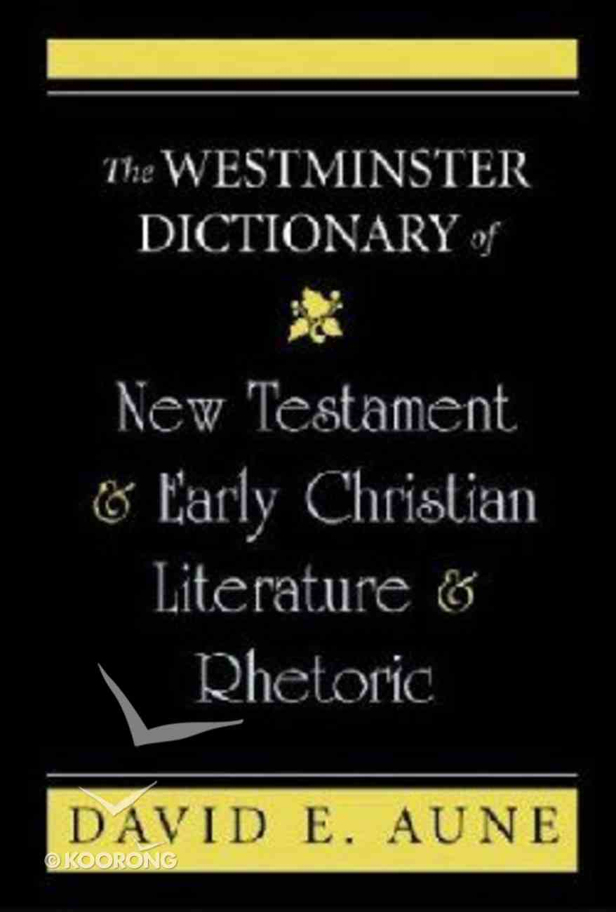 The Westminster Dictionary of New Testament and Early Christian Literature Hardback