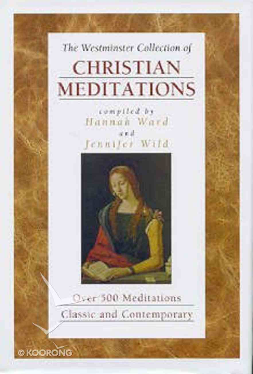The Westminster Collection of Christian Meditations Hardback