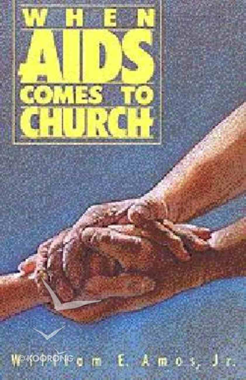 When Aids Comes to Church Paperback