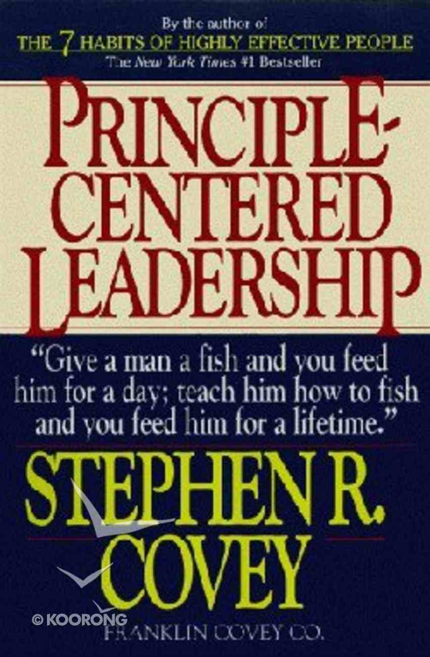 Principle Centred Leadership Paperback