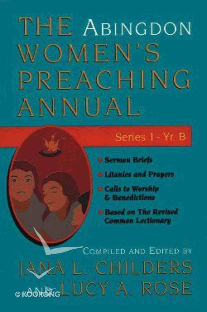The Abingdon Women's Preaching Annual (Series 1 Year B) Paperback