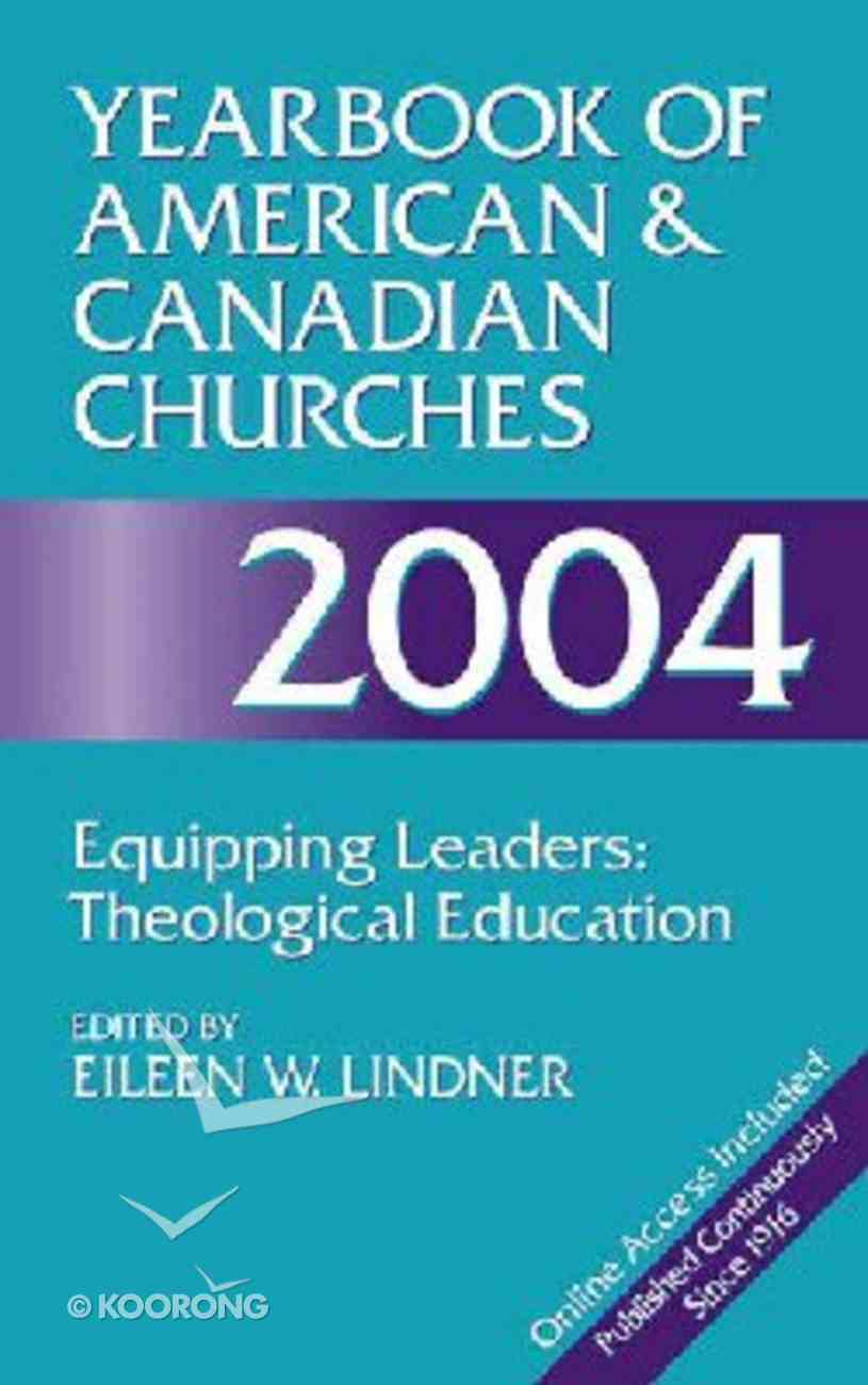 Yearbook of American & Canadian Churches, 2004 Paperback