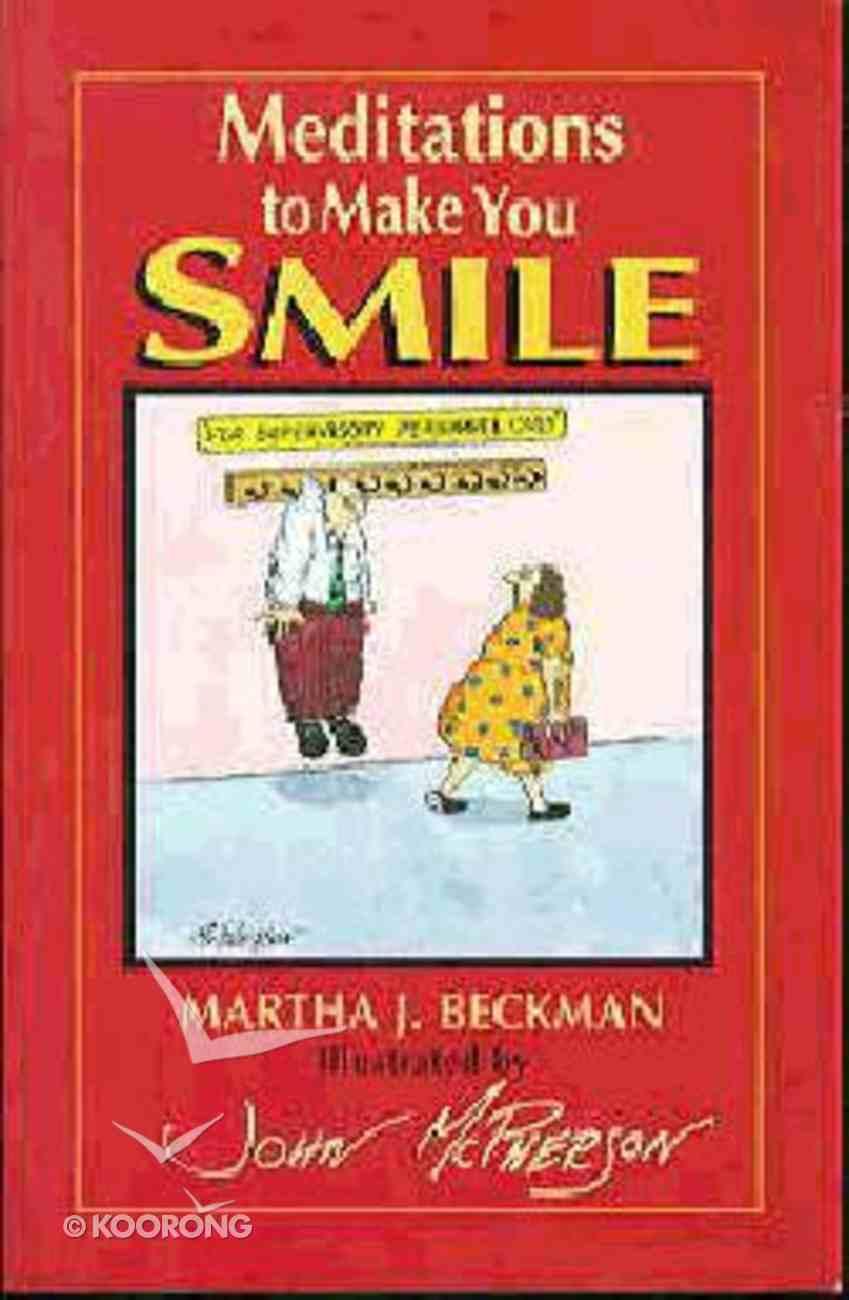 Meditations to Make You Smile Paperback