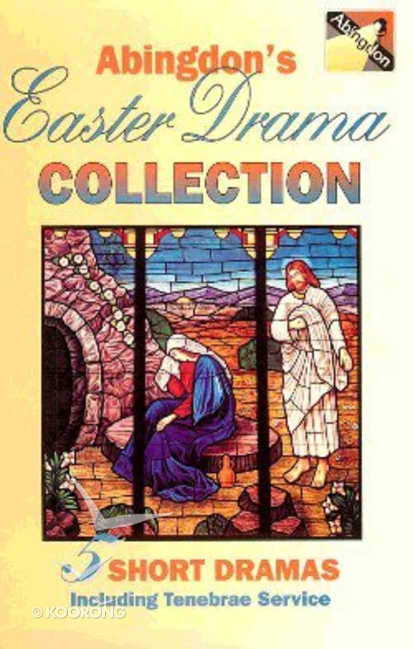 Abingdon's Easter Drama Collection Paperback