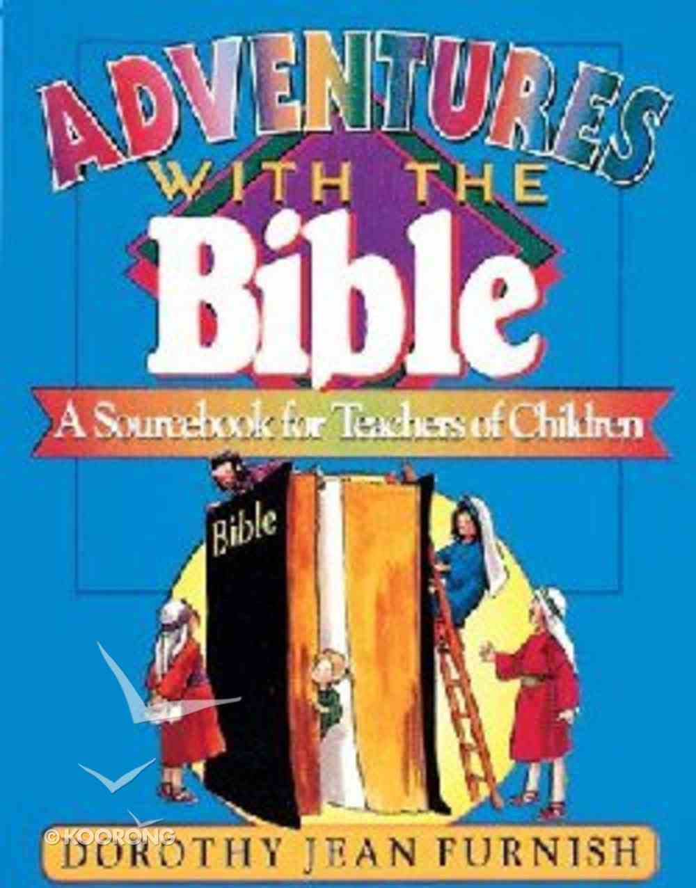 Adventures With the Bible Paperback