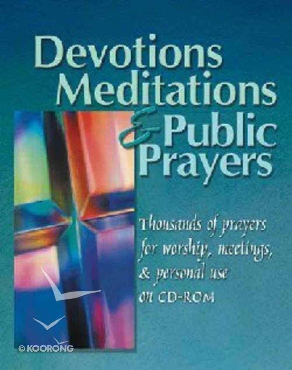 Devotions, Meditations & Public Prayers (Cdrom) CD-rom
