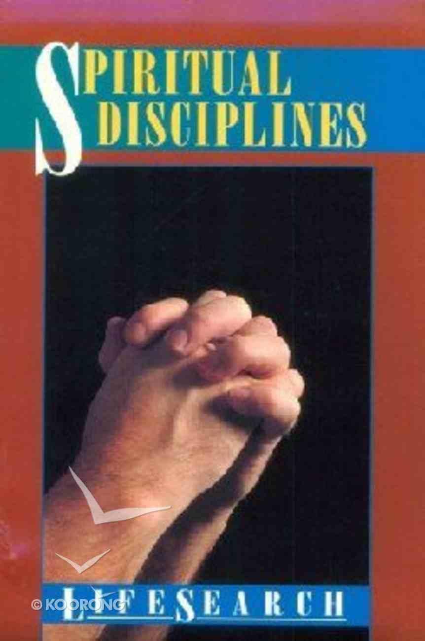 Spiritual Disciplines (Lifesearch Series) Paperback