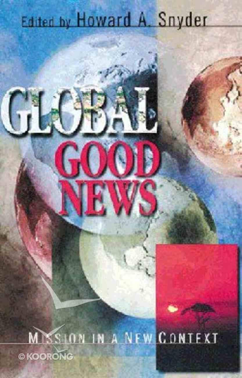 Global Good News Paperback