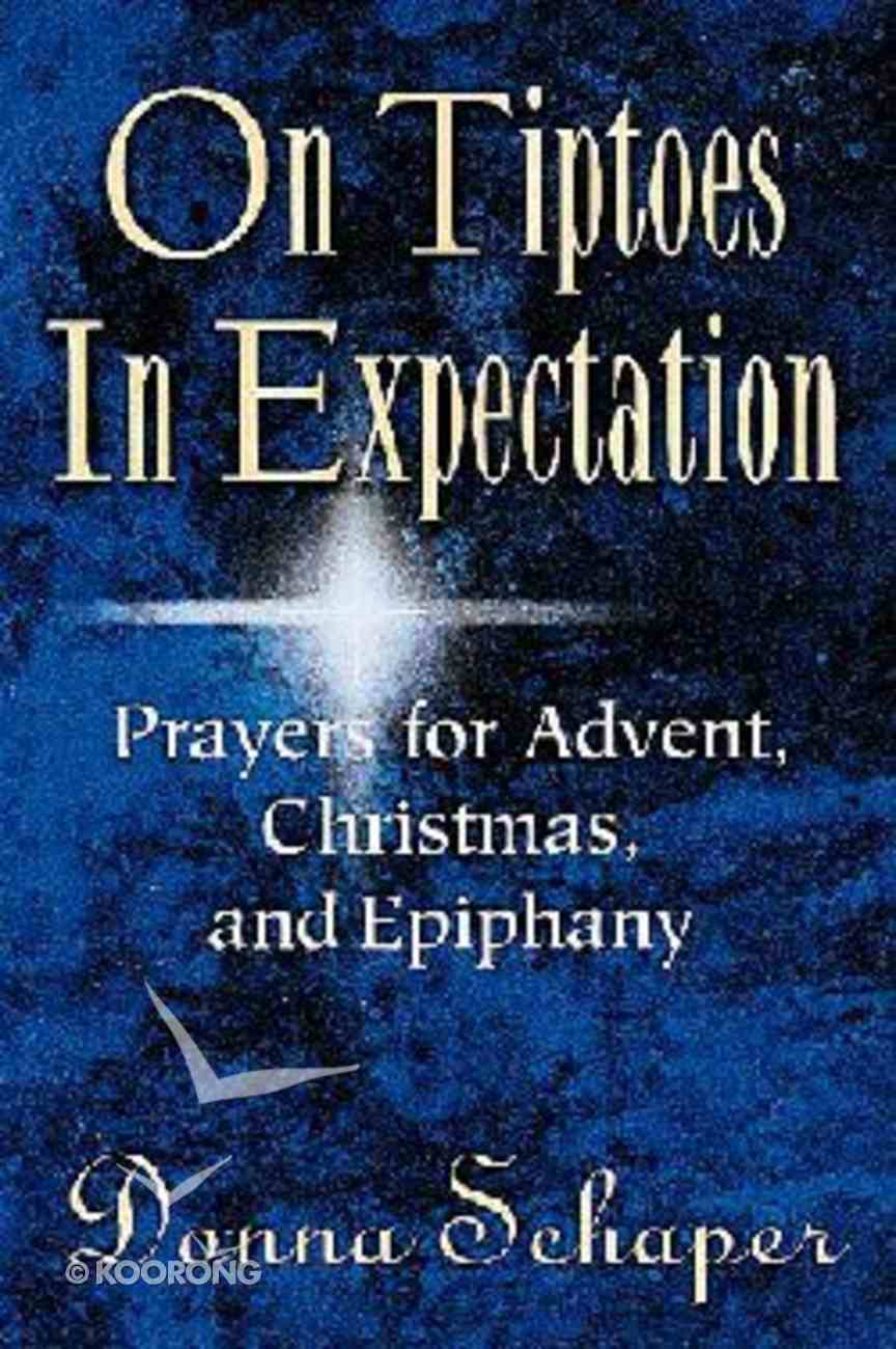 On Tiptoes in Expection Paperback