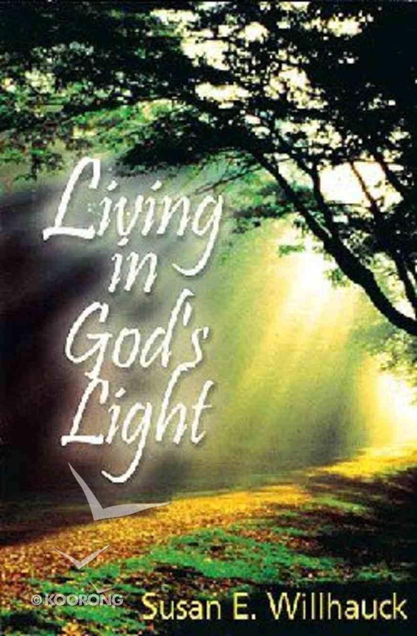 Living in God's Light Paperback