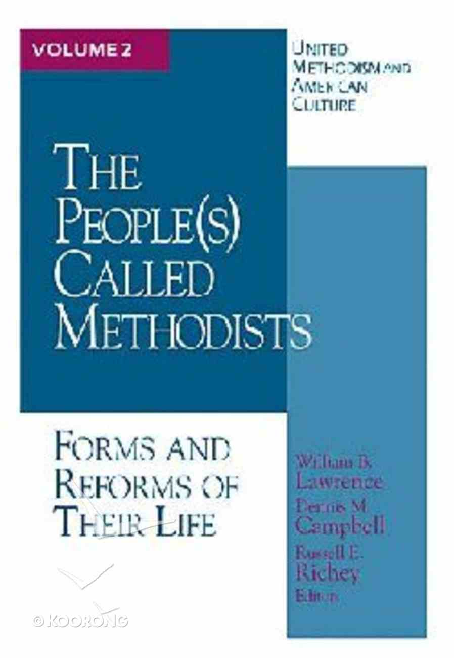 United Methodism & American Culture #02: The People Called Methodist (S) Paperback
