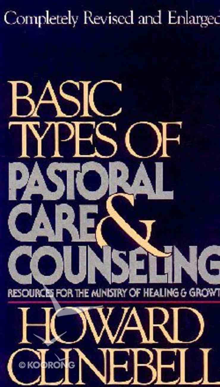 Basic Types of Pastoral Care & Counseling Hardback