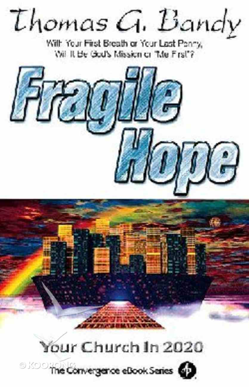 Fragile Hope (The Convergence Series) Paperback