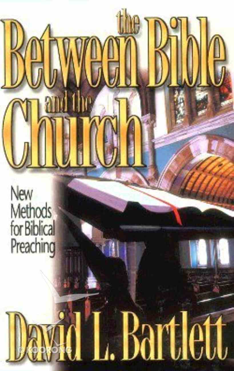 Between the Bible and the Church Paperback