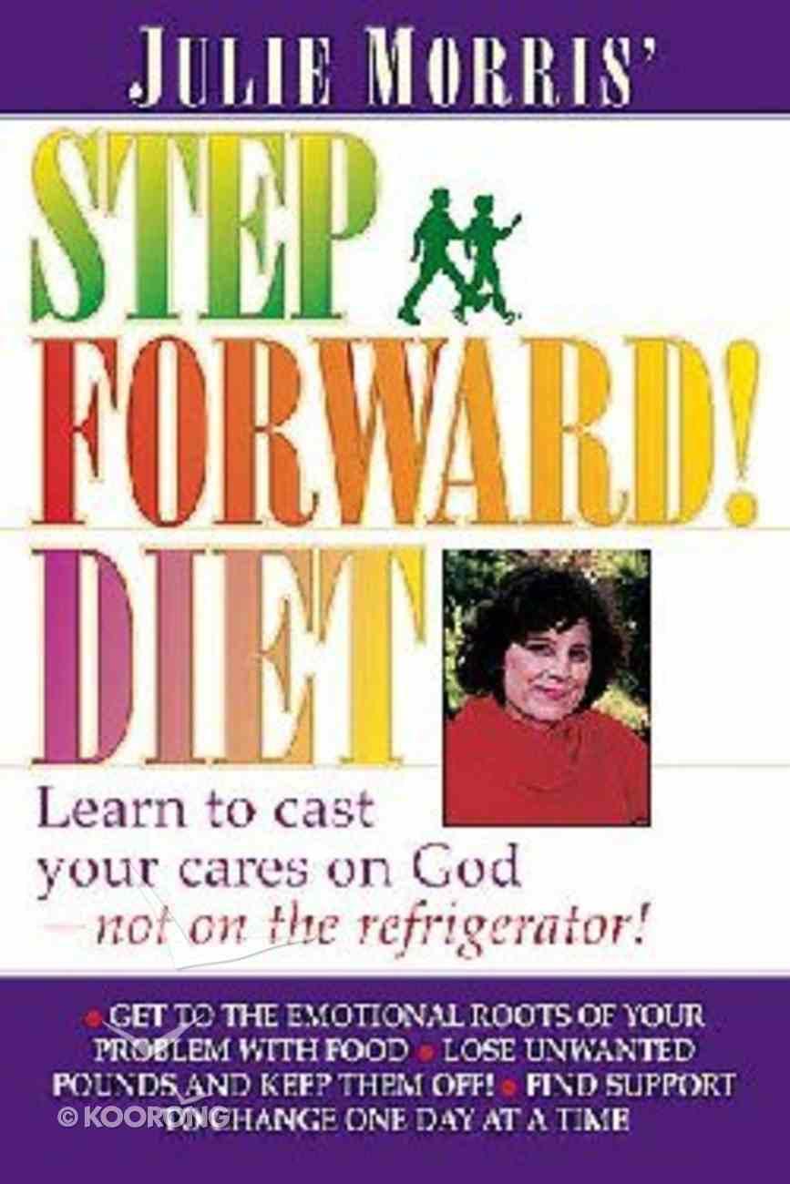 Julie Morris' Step Forward Diet Paperback