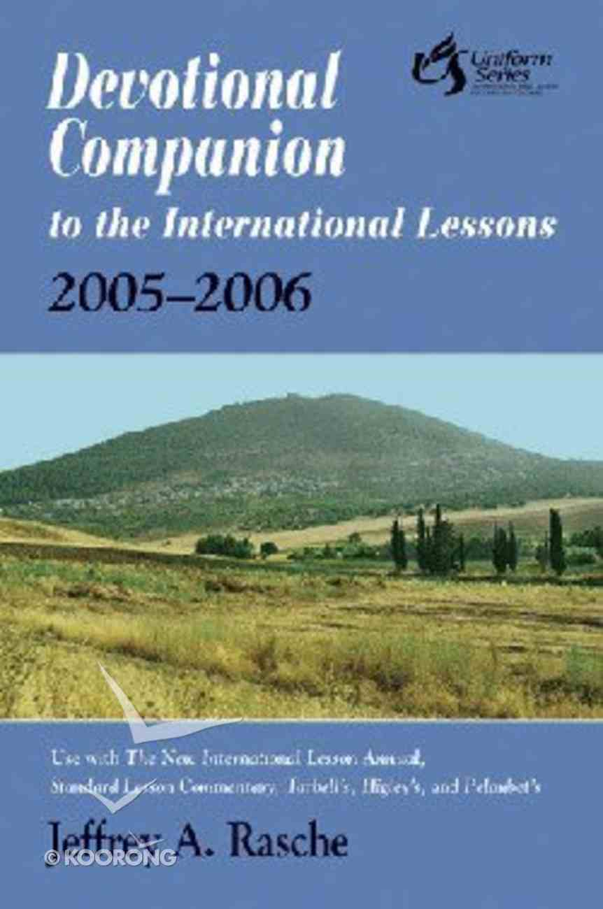 Devotional Companion to the International Lessons (2005-2006) Paperback