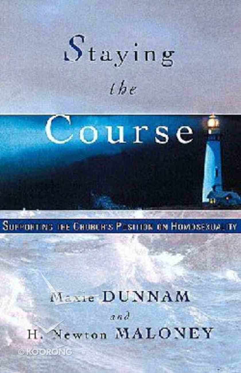 Staying the Course Paperback