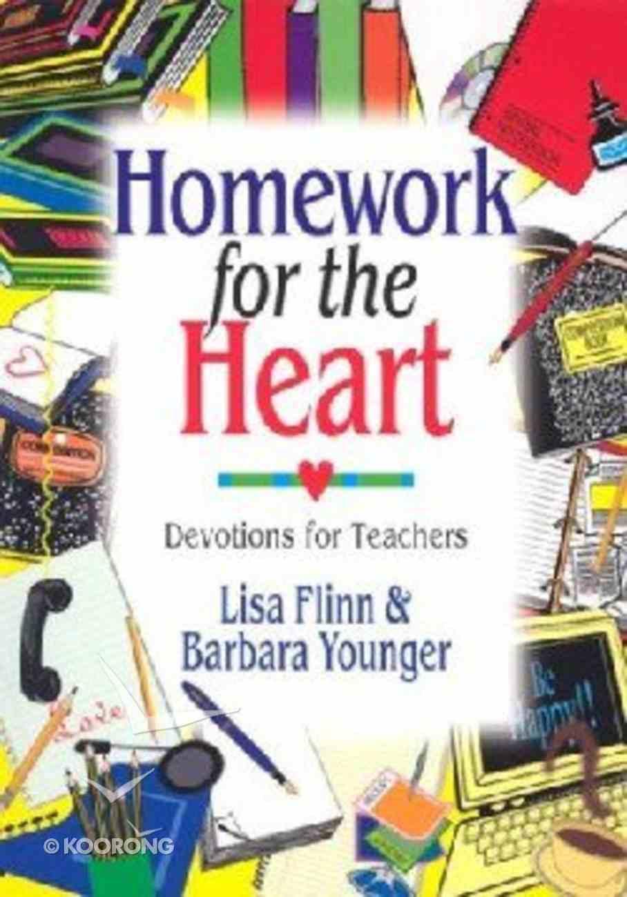 Homework For the Heart Paperback