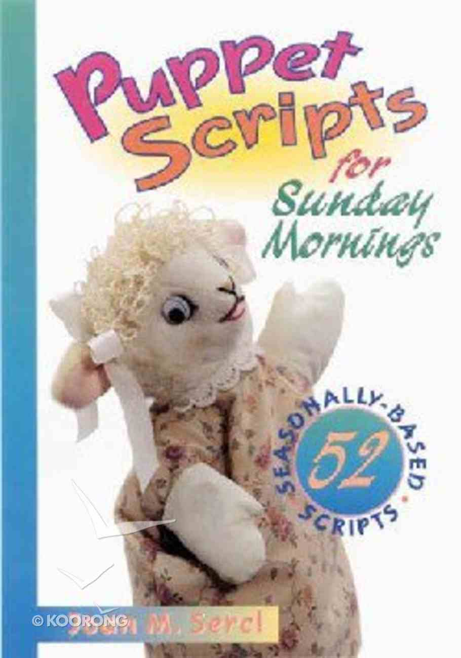 Puppet Scripts For Sunday Mornings Paperback