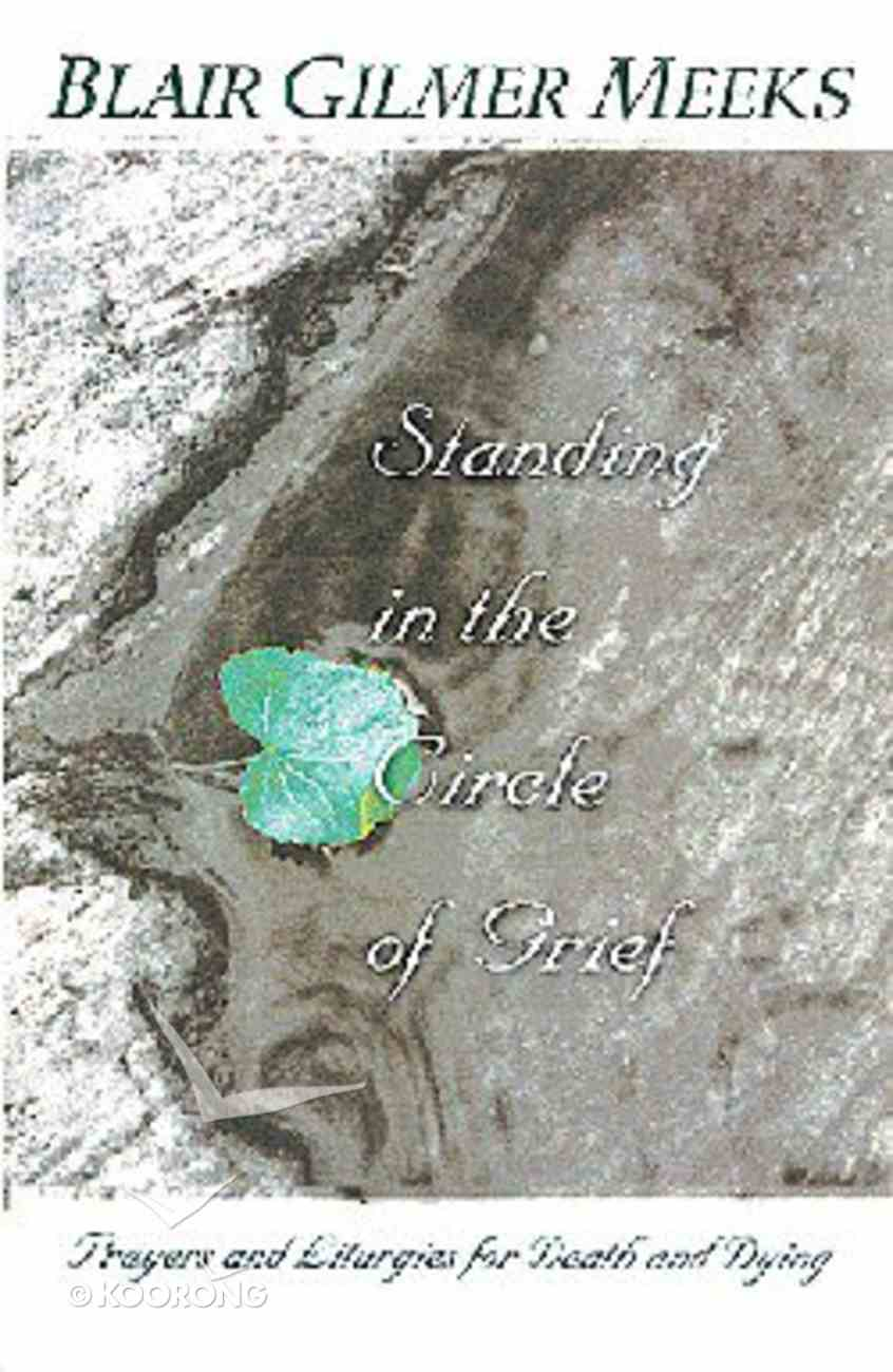 Standing in the Circle of Grief Paperback