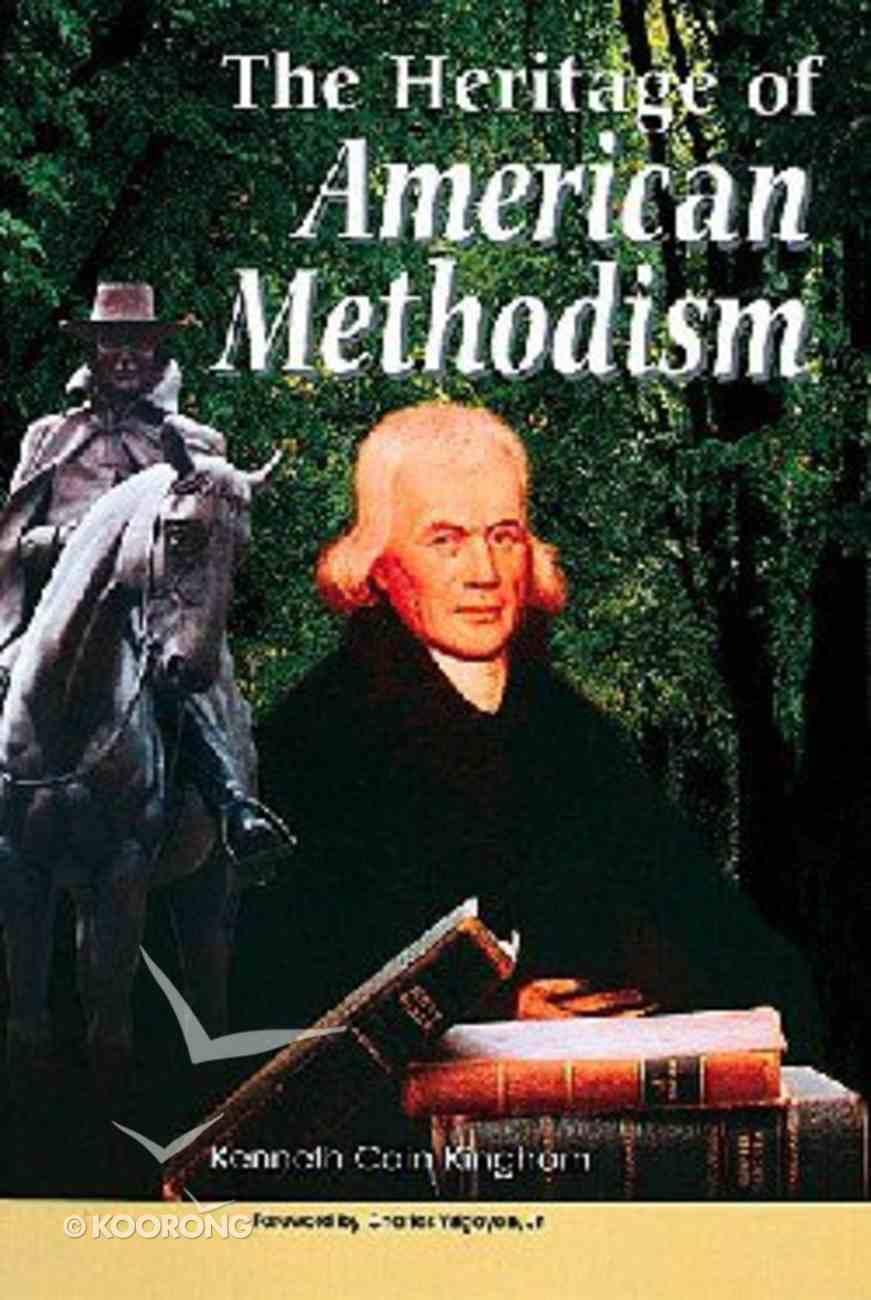 The Heritage of American Methodism Hardback