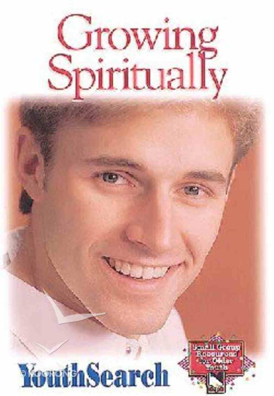Youthsearch: Growing Spiritually Paperback