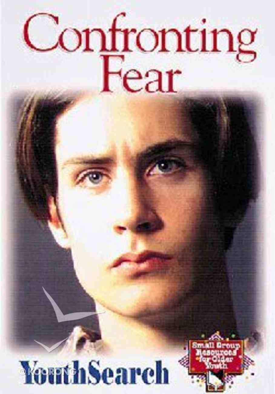 Youthsearch: Confronting Fear Paperback
