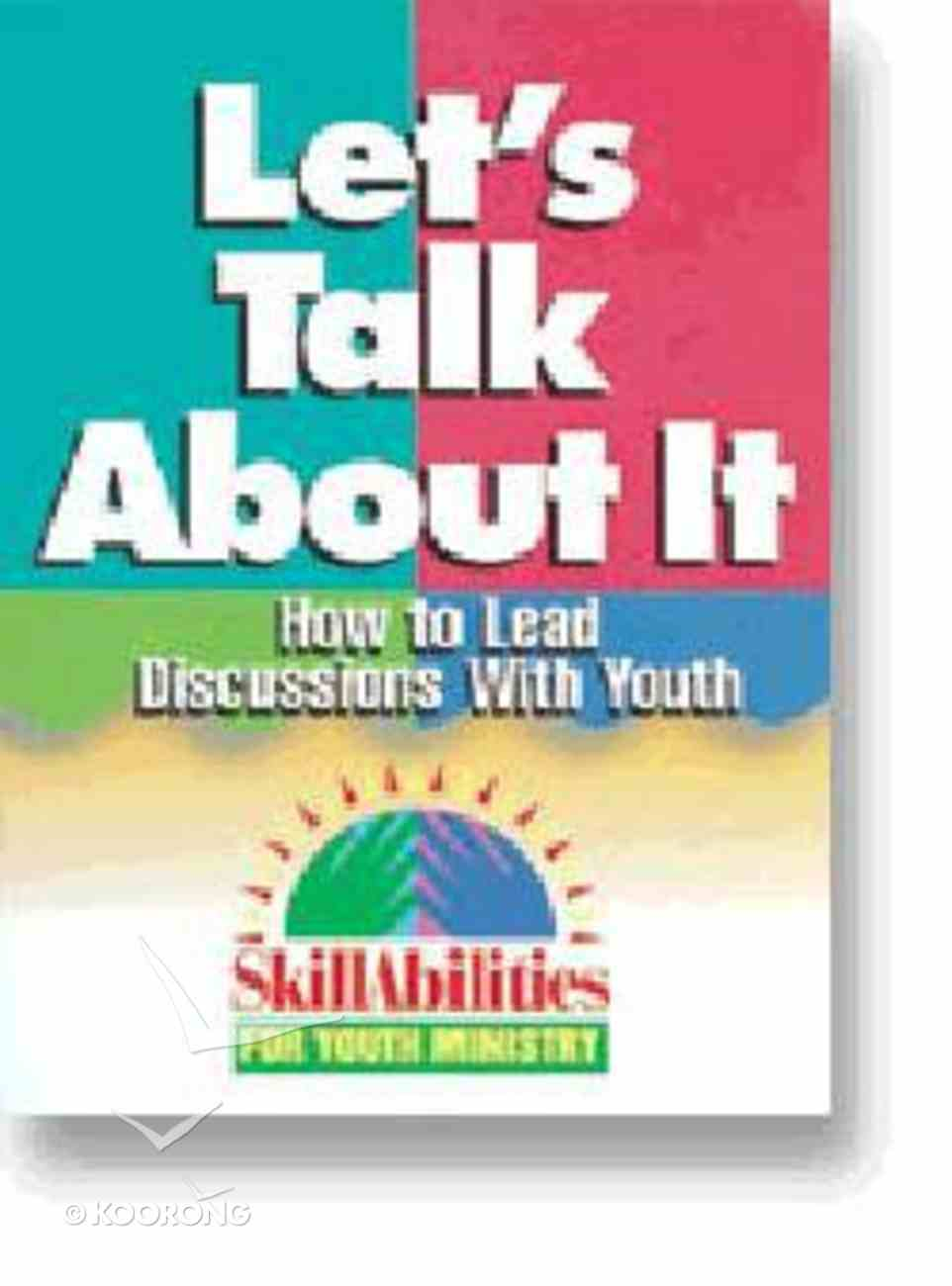 Skillabilities: Let's Talk About It Paperback