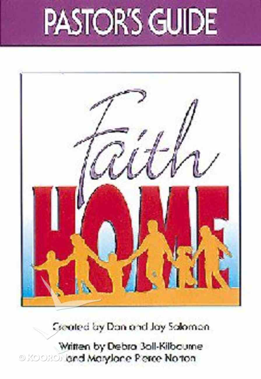 Faithhome (Pastor's Guide) Paperback