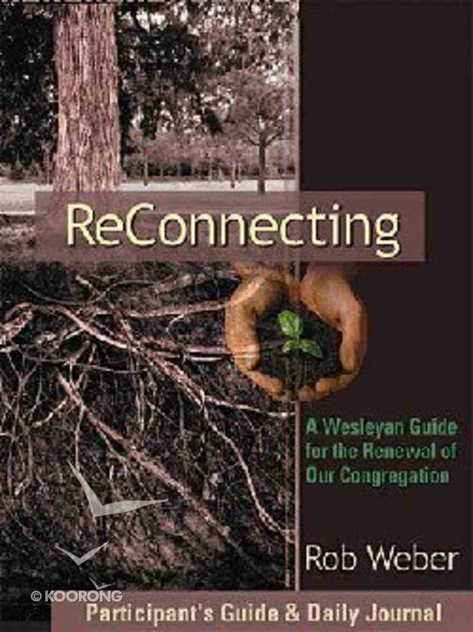 Reconnecting (Participant's Guide & Daily Journal) Paperback