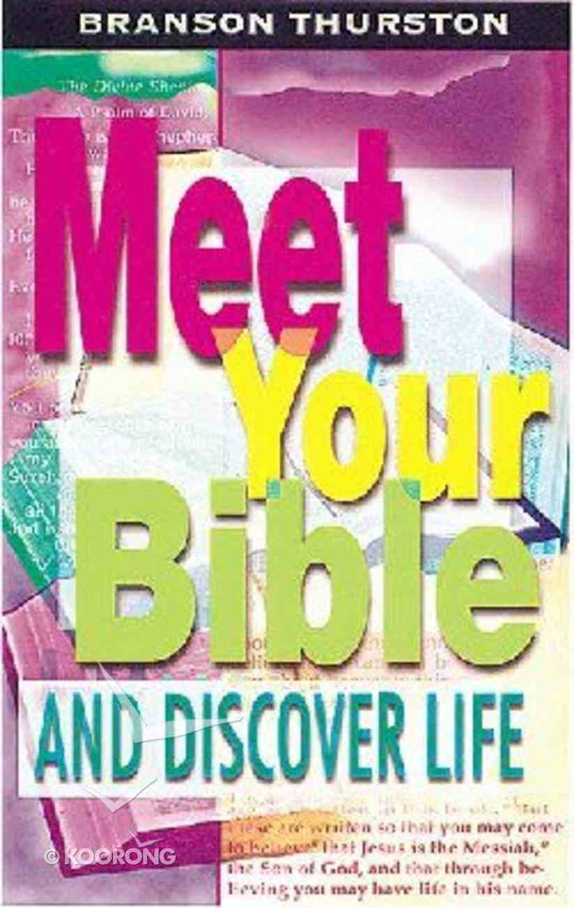 Meet Your Bible and Discover Life (Student Book) Paperback