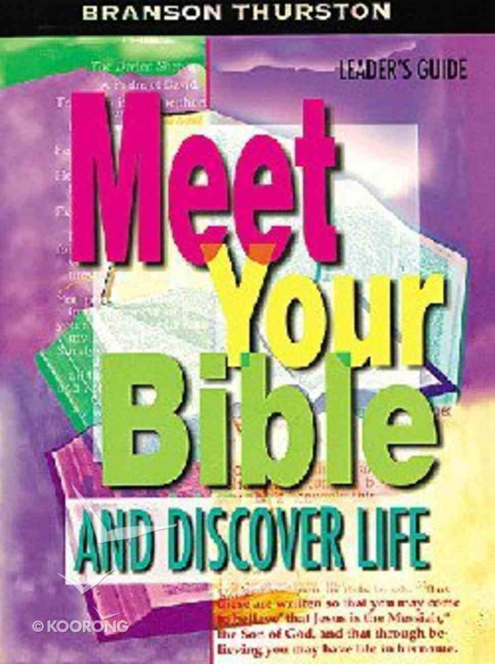 Meet Your Bible and Discover Life (Leader's Guide) Paperback