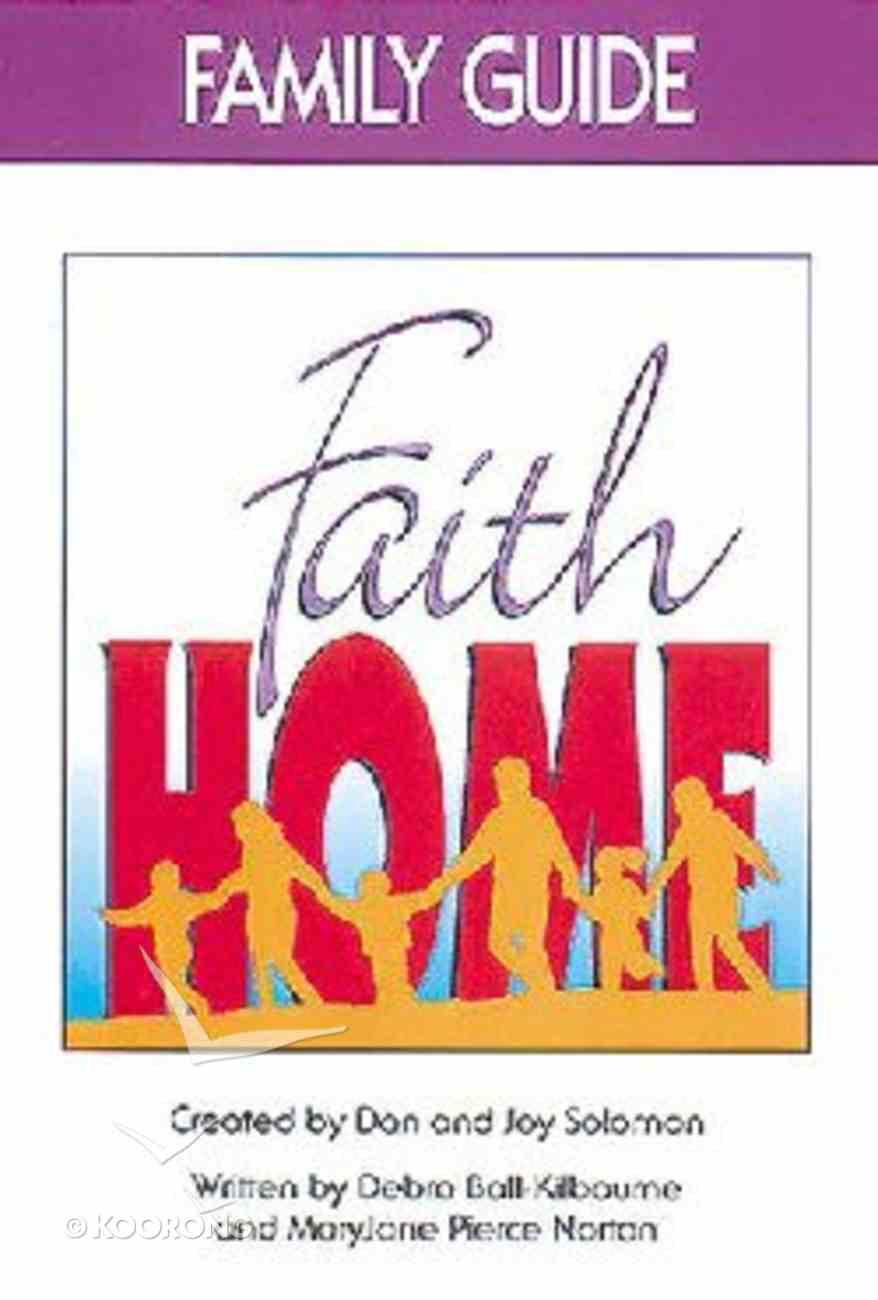 Faithhome (Family Guide) Paperback