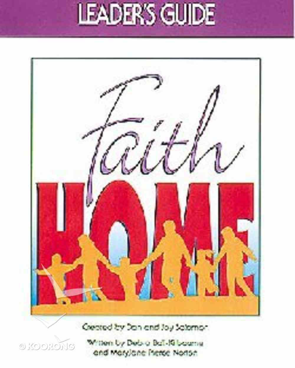 Faithhome (Leader's Guide) Paperback