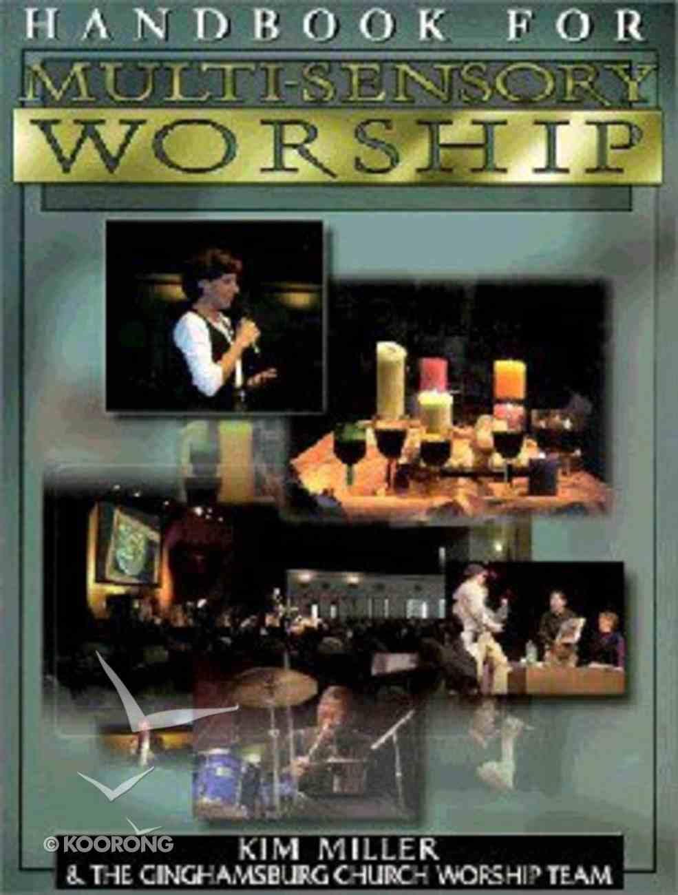 Handbook For Multisensory Worship (With Cdrom) Paperback