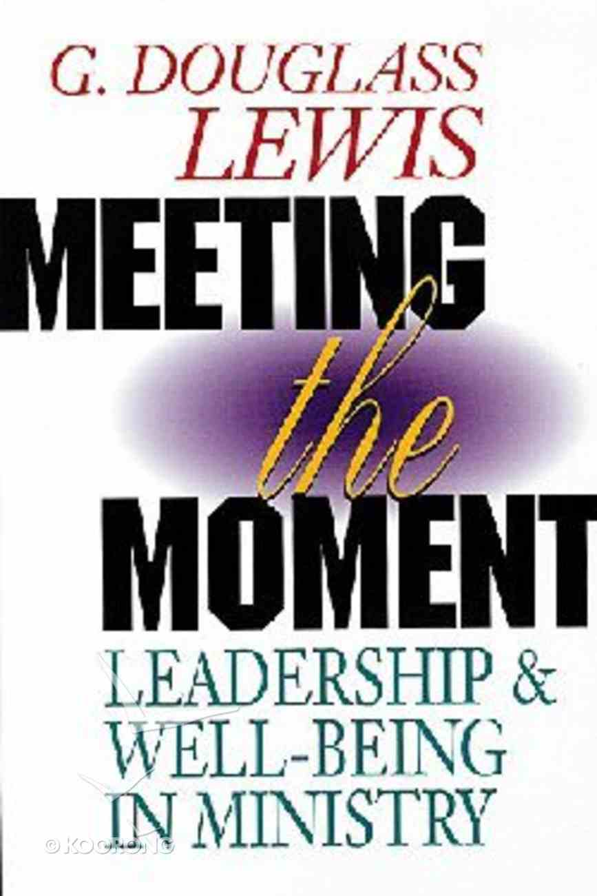 Meeting the Moment Paperback