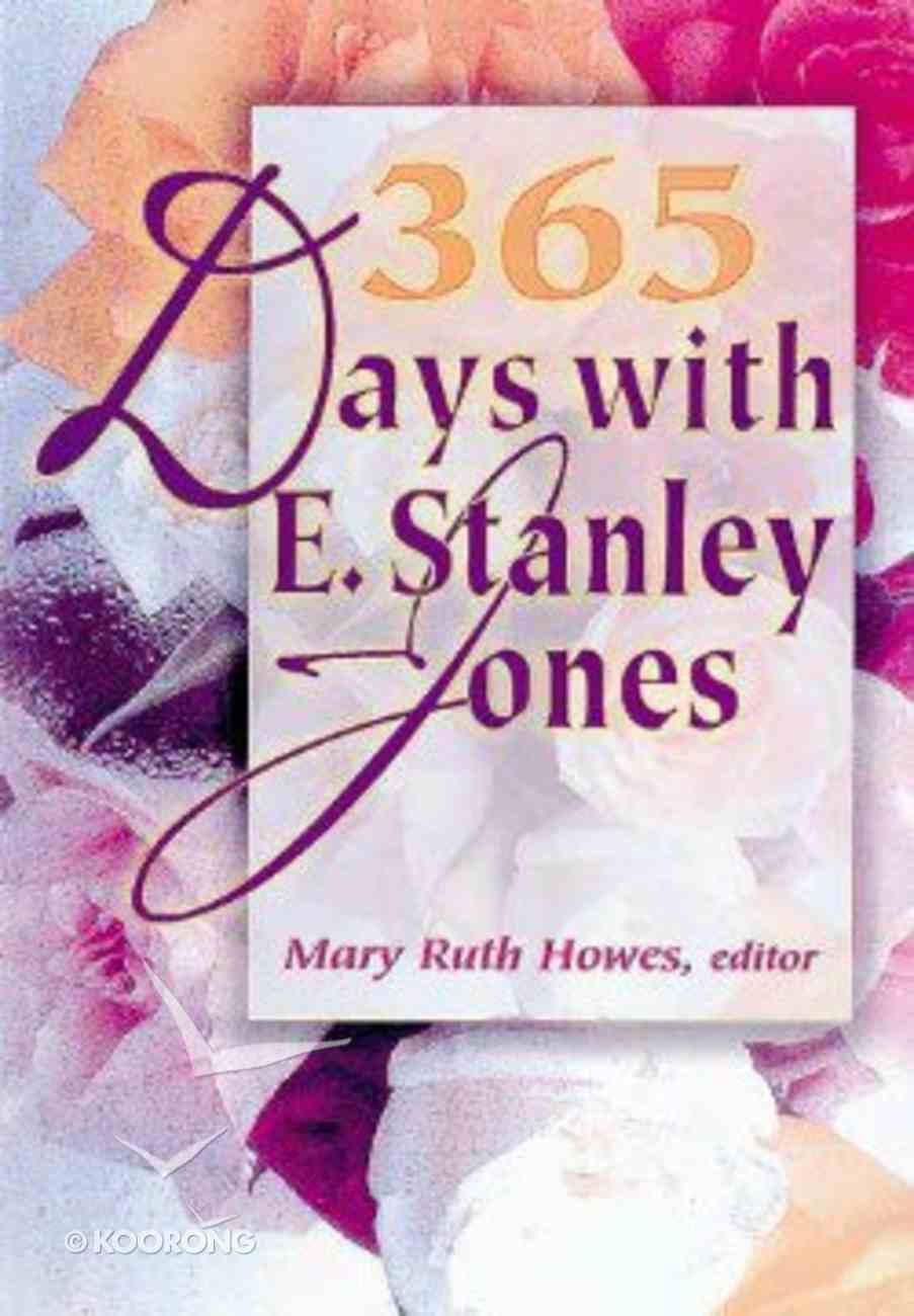 365 Days With E Stanley Jones (Large Print) Paperback