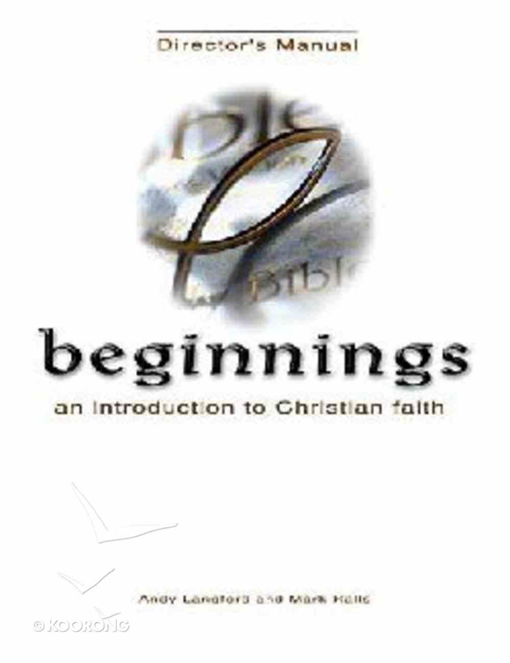 Beginnings: An Introduction to Christian Faith Kit Pack