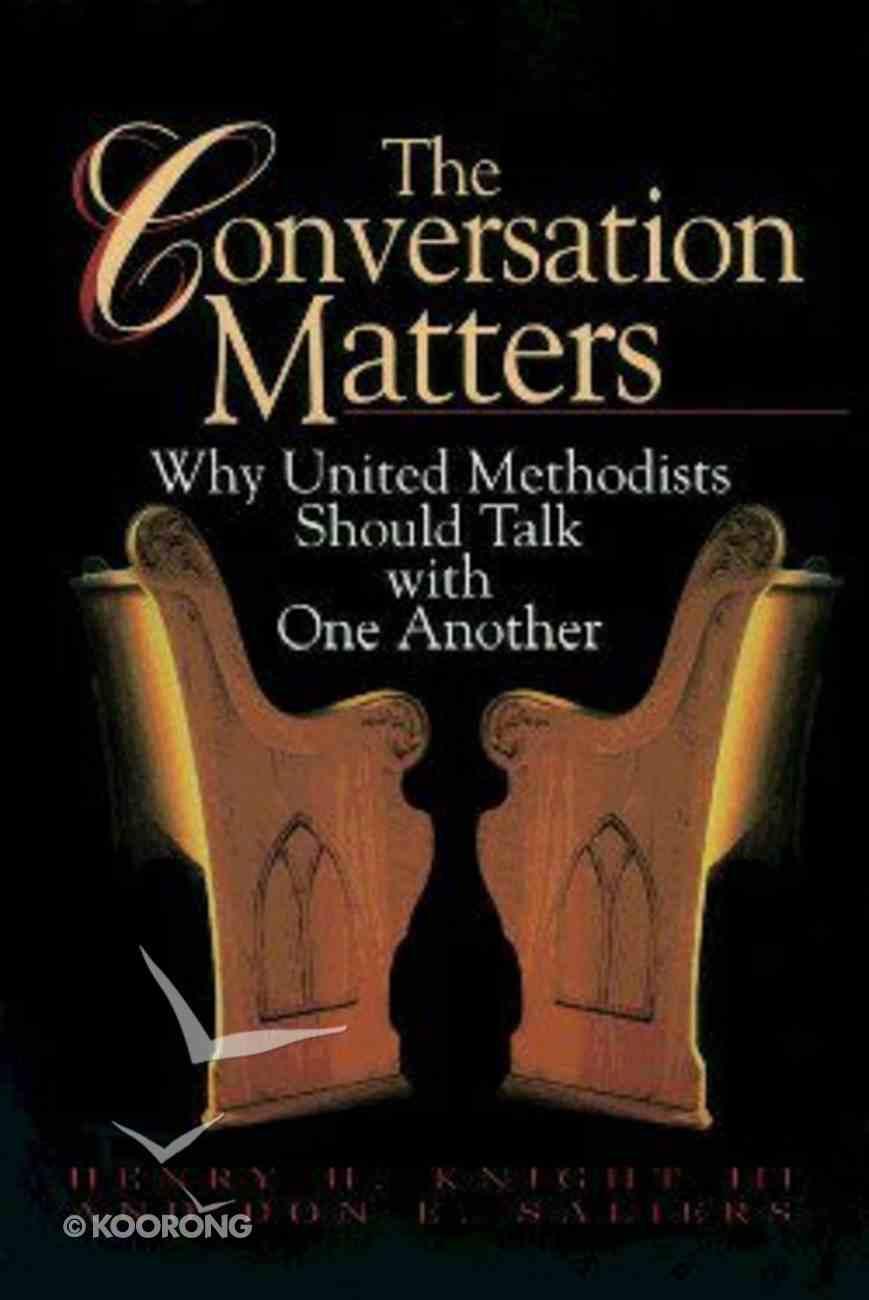 The Conversation Matters Paperback