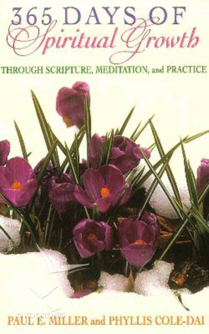 365 Days of Spiritual Growth Paperback