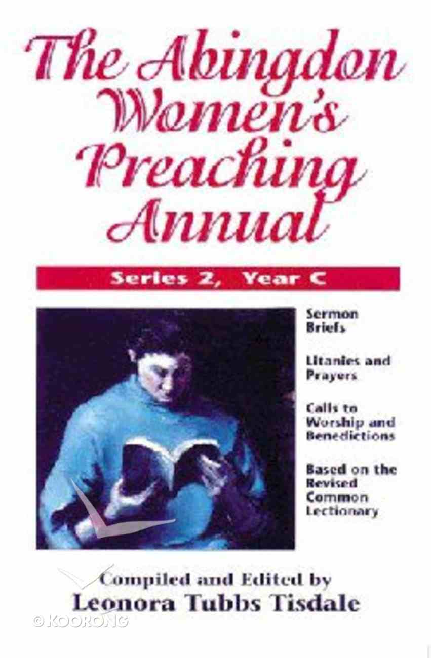 The Abingdon Women's Preaching Annual (Series 2 Year C) Paperback