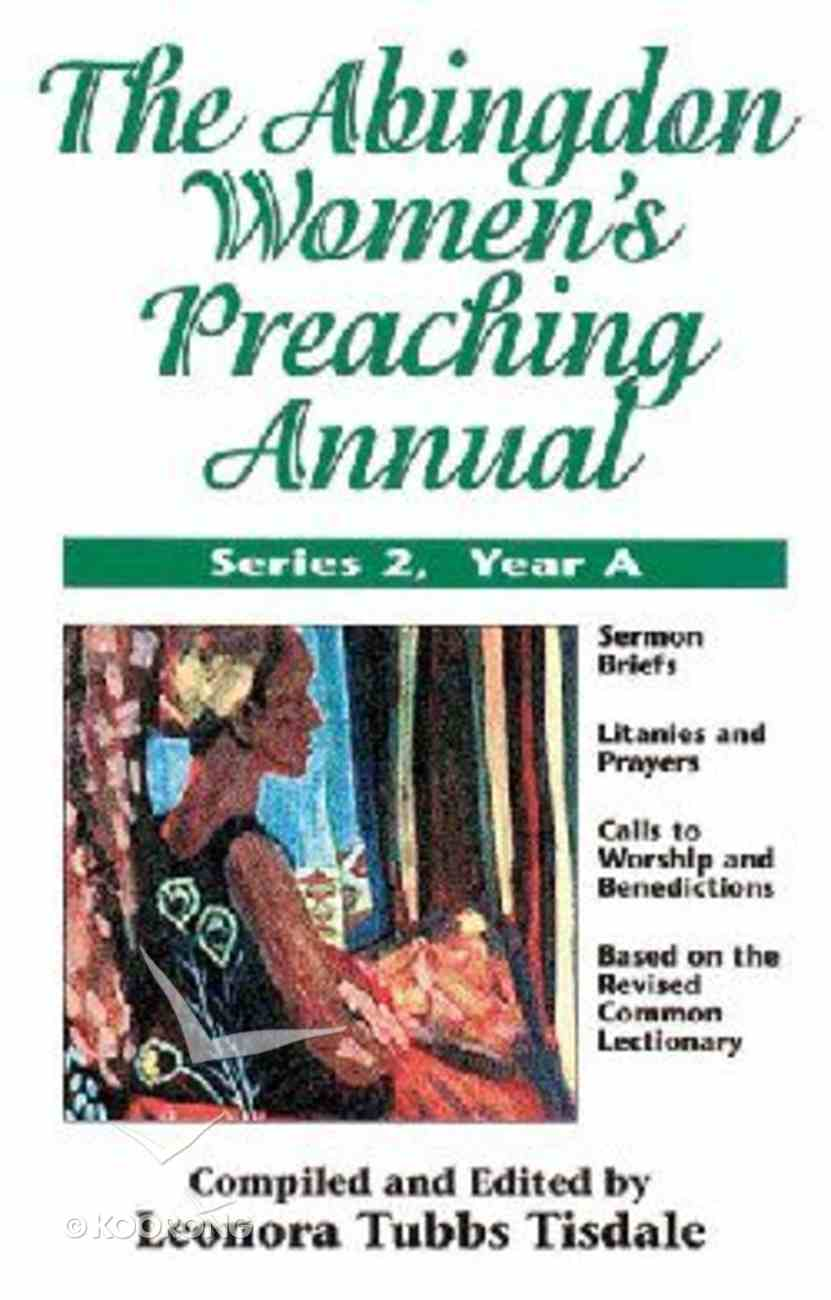 The Abingdon Women's Preaching Annual (Series 2 Year A) Paperback