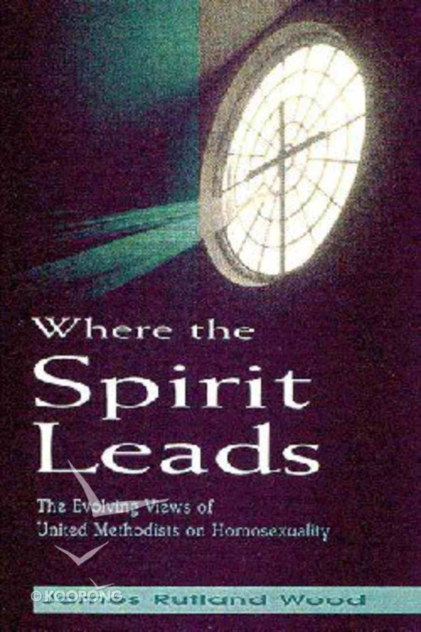 Where the Spirit Leads Paperback