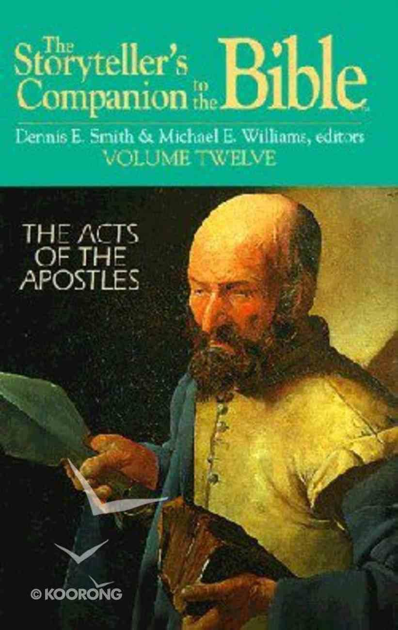 Acts of the Apostles (Storyteller's Companion to the Bible) (#12 in Storyteller's Companion To The Bible Series) Hardback