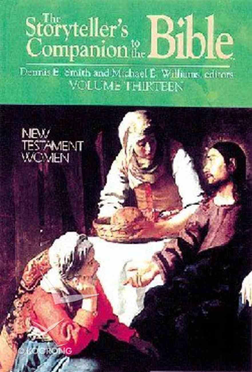 New Testament Women (Storyteller's Companion to the Bible) (#13 in Storyteller's Companion To The Bible Series) Hardback