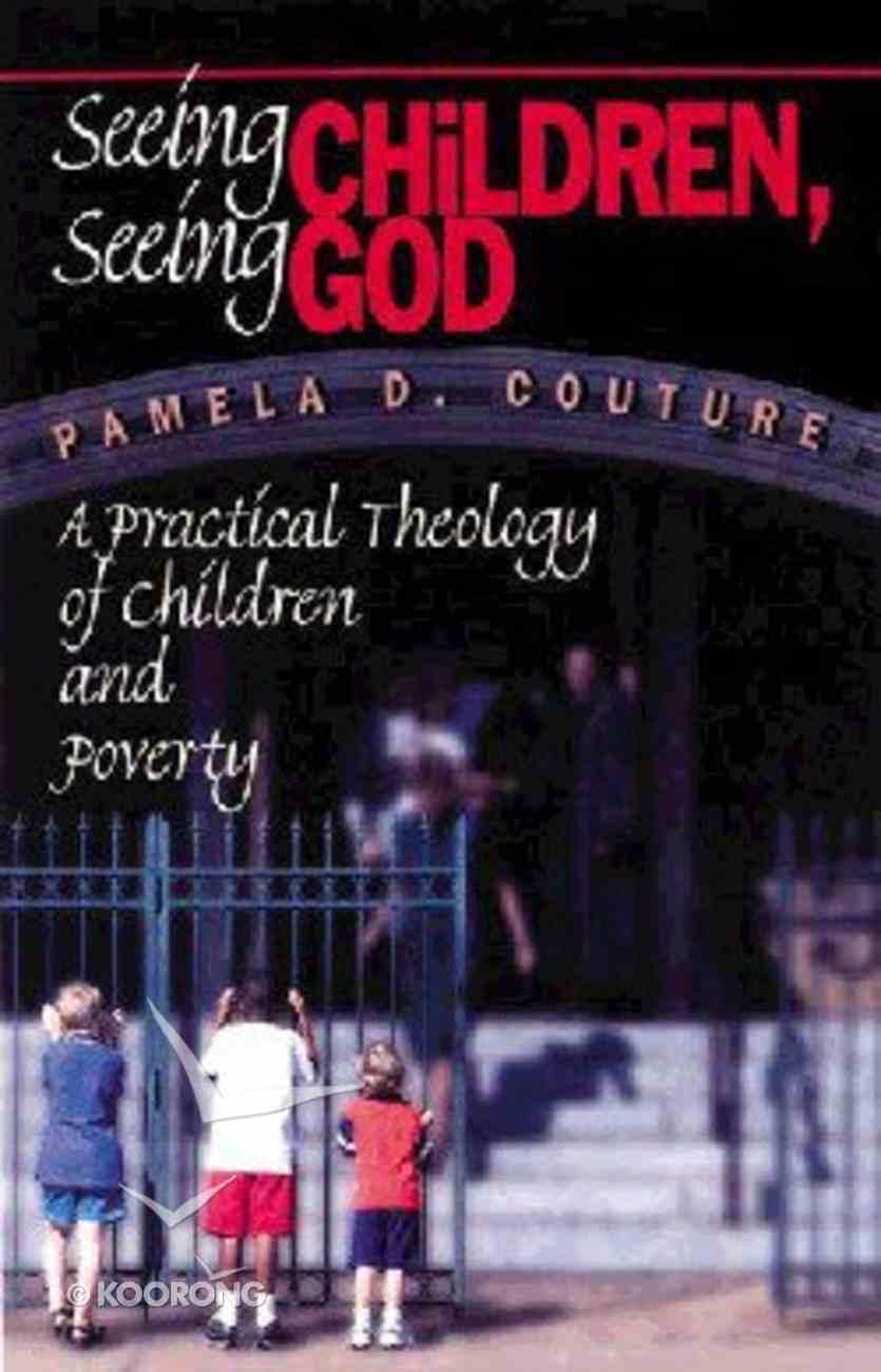 Seeing Children, Seeing God Paperback