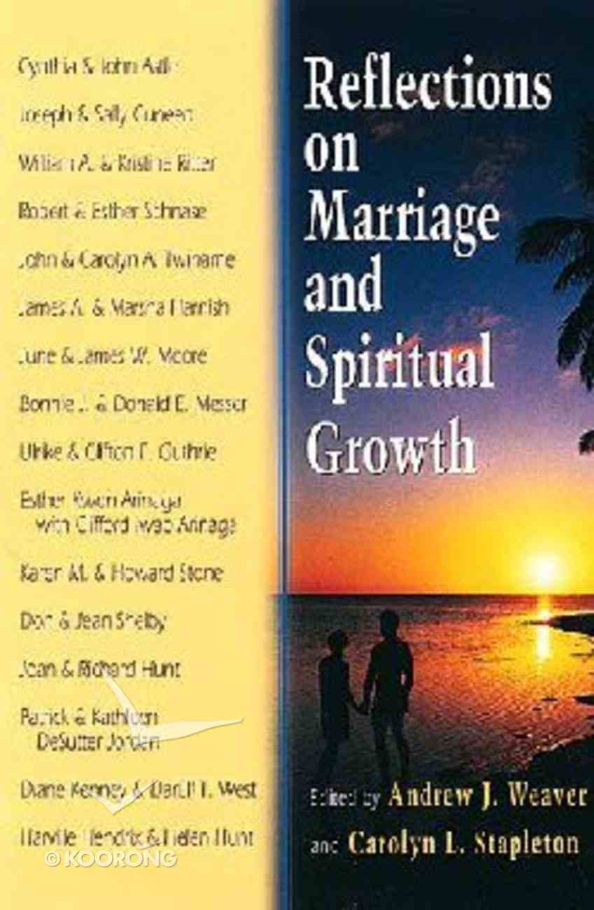 Reflections on Marriage and Spiritual Growth Paperback
